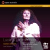 Donizetti: Lucia di Lammermoor (Recorded live at the Sydney Opera House, February 8, 1986), Opera Australia & Dame Joan Sutherland
