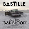 Bastille - All This Bad Blood Album