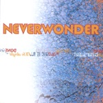 Neverwonder - Give It All