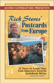 Rick Steves' Postcards from Europe: Travel Tales from America's Favorite Guidebook Writer (Unabridged) [Unabridged Nonfiction] - Rick Steves mp3 listen download