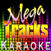 I Never Promised You a] Rose Garden [Originally Performed by Martina Mcbride] [Karaoke Version] - Mega Tracks Karaoke Band
