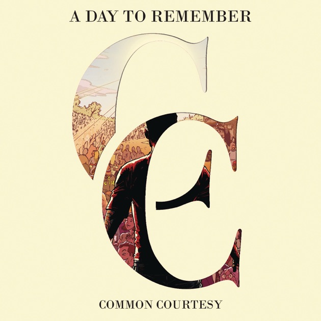 Kedvenceim! Pont. - A Day To Remember - Common Courtesy (2013)