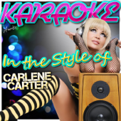 Every Little Thing (In the Style of Carlene Carter) [Karaoke Version]