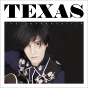The Conversation (Deluxe Version) - Texas