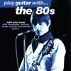 Play Guitar With… the 80's