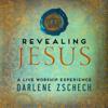 Darlene Zschech - Revealing Jesus (Live) artwork