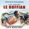 Le ruffian (Original Motion Picture Soundtrack), Ennio Morricone