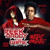 Ride or Die (feat. AP-9 & Dirty J) - Single, The Game & Reek Daddy