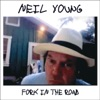 Fork In the Road (Deluxe Version), Neil Young