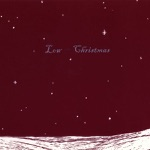 Low - Just Like Christmas