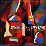Listen to 30 seconds of Sam Miltich & Dave Karr - Sweet Lorraine