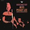 Basin Street East Proudly Presents Peggy Lee Live