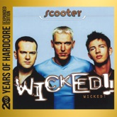 Wicked! (20 Years of Hardcore Expanded Edition) [Remastered]