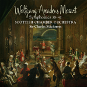 Symphony No. 38 In D Major, K. 504 Prague : III. Finale. Presto  Scottish Chamber Orchestra & Sir Charles Mackerras - Scottish Chamber Orchestra & Sir Charles Mackerras