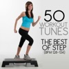50 Workout Tunes: The Best of Step (BPM 128-134), Various Artists