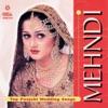 Mehndi Top Punjabi Wedding Songs
