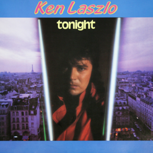 Ken Laszlo - Tonight (Original Italo Disco) [Vocal Version]