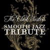 The Clark Sisters Smooth Jazz Tribute, Smooth Jazz All Stars