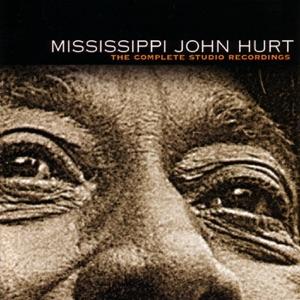 Mississippi John Hurt: Complete Studio Recordings