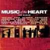 Music of the Heart - The Album (Soundtrack from the Motion Picture)