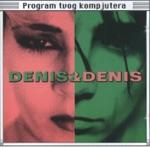 Denis & Denis - Program Tvog Kompjutera