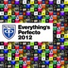 Everything's Perfecto 2012