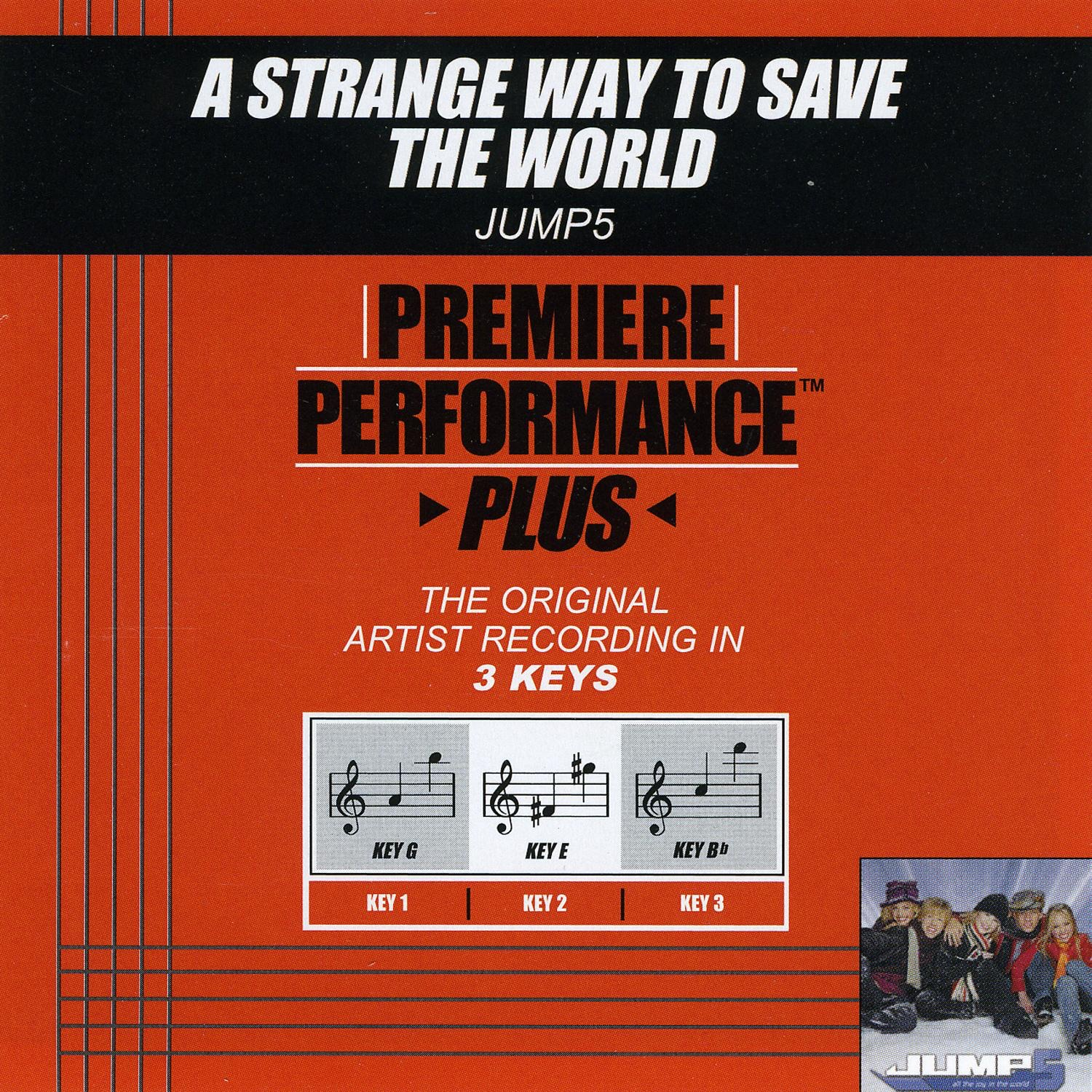 Premiere Performance Plus: A Strange Way to Save the World - Single