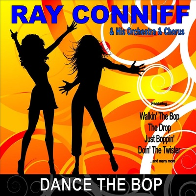 Dance the Bop - Ray Conniff