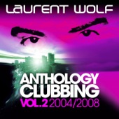 Anthology Clubbing, Vol. 2 (2004-2008)