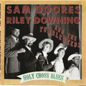 Sam Doores & Riley Downing & The Tumbleweeds - Depression Blues