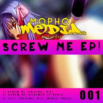 Screw Me (Original Mix) - Single - Mopho