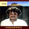 Uzhaippali (Original Motion Picture Soundtrack)