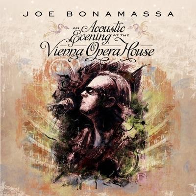 An Acoustic Evening (Live at the Vienna Opera House) - Joe Bonamassa