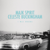 Majk Spirit & Celeste Buckingham - I Was Wrong artwork