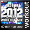 Best of 2012 Workout Mix (60 Min Non-Stop Workout Mix - 130 BPM) - Power Music Workout