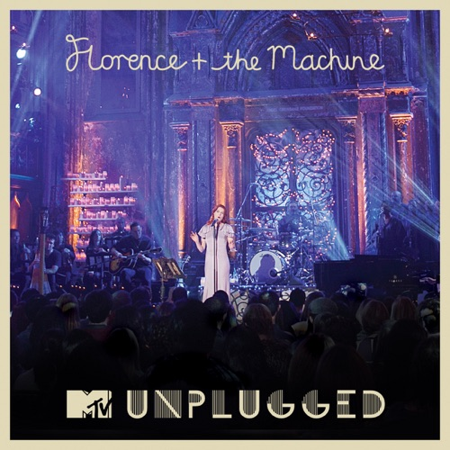 Florence + The Machine - MTV Presents Unplugged 2012: Florence + the Machine (Live)