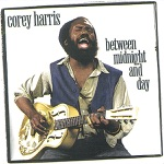 Corey Harris - Keep Your Lamp Trimmed and Burning
