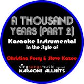A Thousand Years Part 2 [In The Style Of Christina Perri & Steve Kazee] [Karaoke Instrumental Version] Karaoke All Hits - Karaoke All Hits