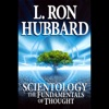 Scientology: The Fundamentals of Thought: The Theory & Practice of Scientology for Beginners (Unabridged) AudioBook Download