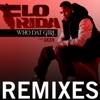 Who Dat Girl feat Akon Remixes