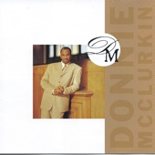 Donnie McClurkin - Just a Little Talk With Jesus