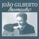 Insensatez - João Gilberto