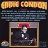 Squeeze Me  - Eddie Condon