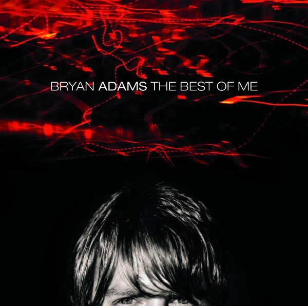 Bryan Adams - Only Thing That Looks Good On Me Is
