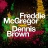 Freddie MacGregor Meets Dennis Brown ジャケット写真