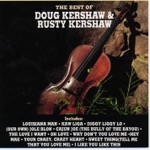 Doug Kershaw & Rusty Kershaw - Diggy Liggy Lo