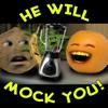 He Will Mock You - Annoying Orange