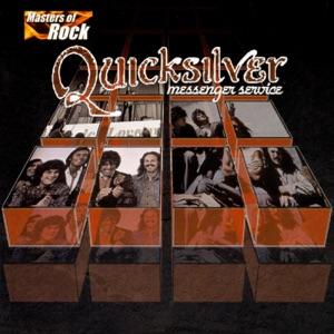 Masters of Rock: Quicksilver Messenger Service