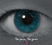 No Pain, No Game - nano