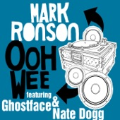 Ooh Wee (Feat. Ghostface and Nate Dogg) - Single